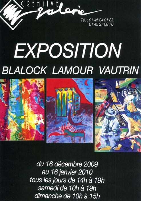 """Créative Galerie Exposition """"Blalock Lamour Vautrin"""" 2009"""