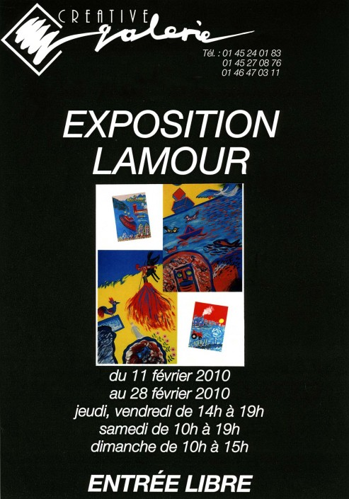 "Créative Galerie Exposition ""Lamour"" 2010"