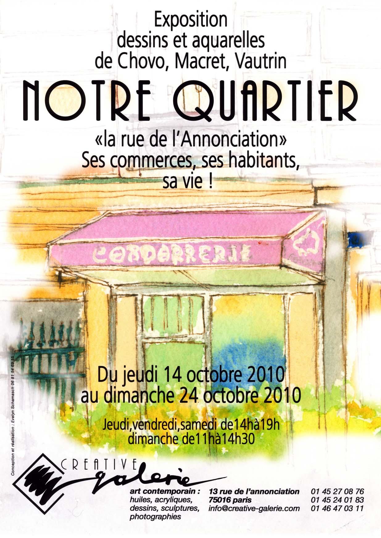 """Créative Galerie Exposition """"Notre Quartier"""" 2010"""