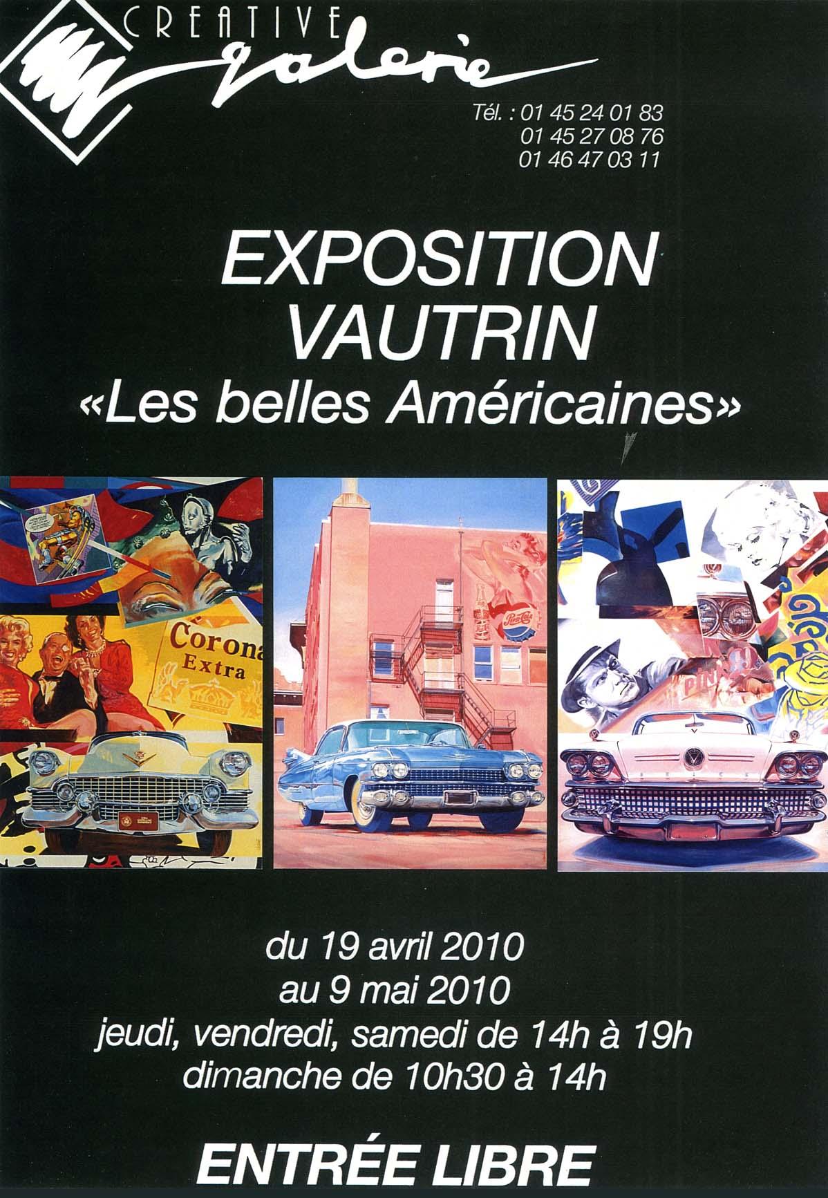 """Créative Galerie Exposition Vautrin """"Les Belles Américaines"""" 2010"""