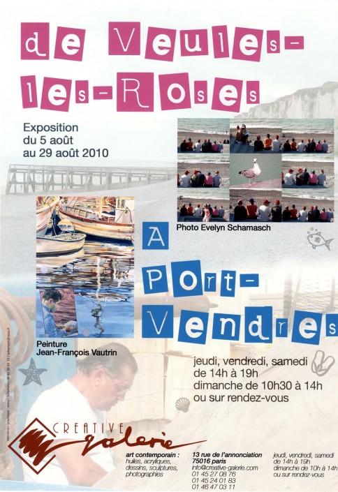 """Créative Galerie Exposition """" De Veules-les-roses à Port-Vendres"""" 2010"""
